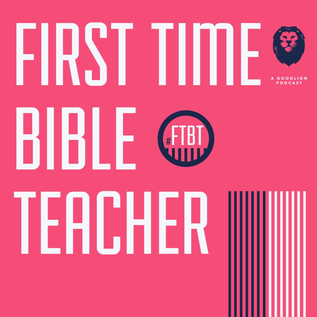 First Time Bible Teacher Season 2 Graphic 2019